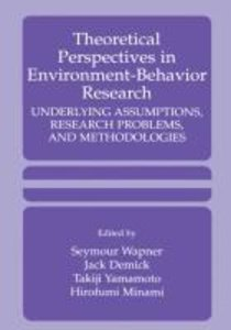 Theoretical Perspectives in Environment-Behavior Research