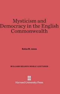 Mysticism and Democracy in the English Commonwealth