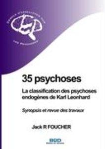 35 psychoses : La classification des psychoses endogènes de Karl