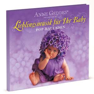 Pop Balladen: Anne Geddes-Lieblingsmusik F.Baby