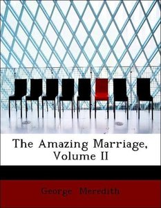 The Amazing Marriage, Volume II