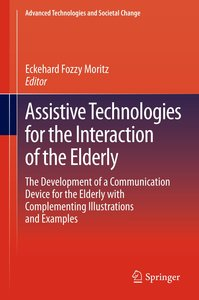 Assistive Technologies for the Interaction of the Elderly