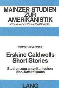 Erskine Caldwells Short Stories