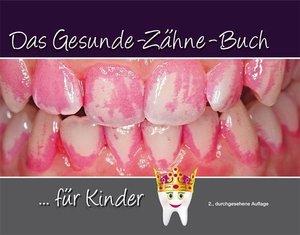 Das Gesunde-Zähne-Buch
