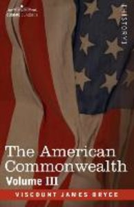The American Commonwealth - Volume 3