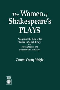 The Women of Shakespeare's Plays