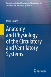 Anatomy and Physiology of the Circulatory and Ventilatory System