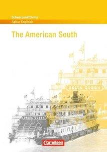 Schwerpunktthema Abitur Englisch: The American South