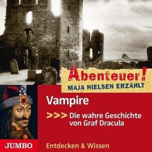 Abenteuer! Maja Nielsen erzählt - Vampire