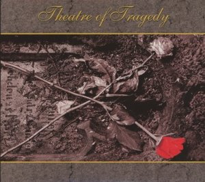 Theatre Of Tragedy (Re-Mastered+Bonus/Digipak)