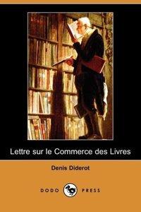 Lettre Sur Le Commerce Des Livres (Dodo Press)