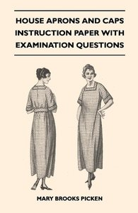 House Aprons And Caps - Instruction Paper With Examination Quest