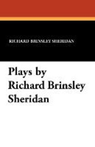 Plays by Richard Brinsley Sheridan
