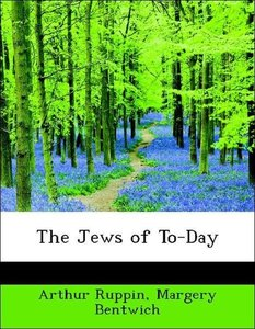 The Jews of To-Day
