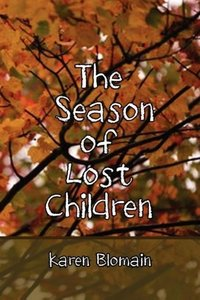 The Season of Lost Children