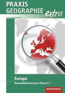 Praxis Geographie extra. Binnendifferenziert Europa