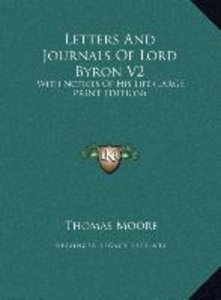 Letters And Journals Of Lord Byron V2
