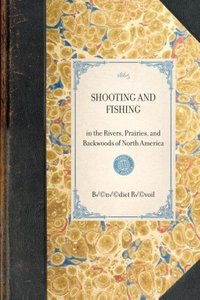 Shooting and Fishing