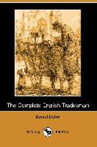 The Complete English Tradesman (Dodo Press)