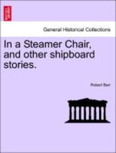 In a Steamer Chair, and other shipboard stories.