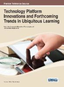 Technology Platform Innovations and Forthcoming Trends in Ubiqui