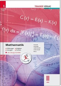 Mathematik III HAK inkl. Übungs-CD-ROM - Erklärungen, Aufgaben,