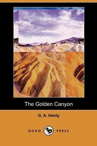The Golden Canyon (Dodo Press)