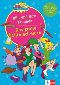 Das große Mitmach-Buch Bibi und ihre Freunde