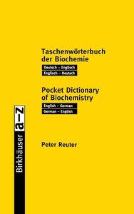 Birkhäuser Taschenwörterbuch der Biochemie / Birkhäuser Pocket D