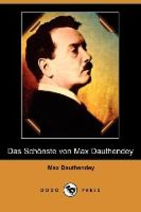 Das Schoenste Von Max Dauthendey (Dodo Press)