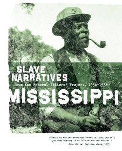 Mississippi Slave Narratives
