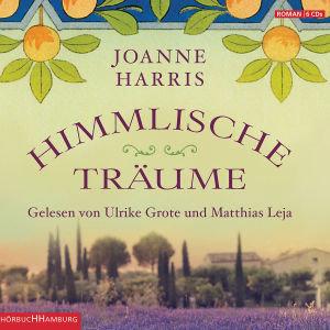 Joanne Harris: Himmlische Träume