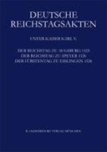 Der Reichstag zu Augsburg 1525, der Reichstag zu Speyer 1526, De