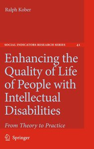 Enhancing the Quality of Life of People with Intellectual Disabi