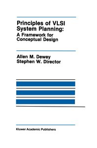 Principles of VLSI System Planning