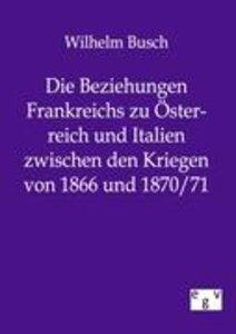 Die Beziehungen Frankreichs zu Österreich und Italien zwischen d