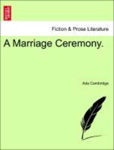 A Marriage Ceremony, vol. I