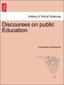 Discourses on public Education.