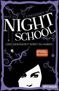 Night School. Und Gewissheit wirst du haben