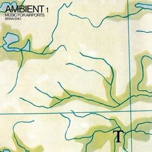 Ambient1/Music For Airport (2004 Remastered)