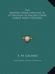 The Modern Greek Language in Its Relation to Ancient Greek (LARG