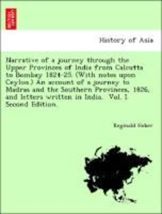 Narrative of a journey through the Upper Provinces of India from