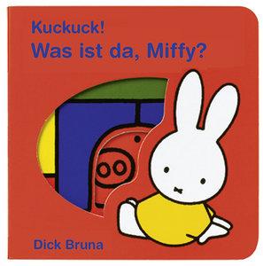 Kuckuck! Wer ist da, Miffy?