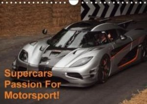 Supercars Passion For Motorsport! (Wall Calendar 2015 DIN A4 Lan