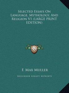Selected Essays On Language, Mythology, And Religion V1 (LARGE P