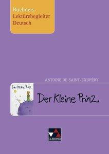 Antoine de Saint-Exupéry, Der Kleine Prinz. Buchners Lektürebegl