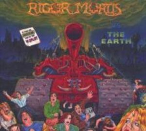Rigor Mortis Vs. The Earth