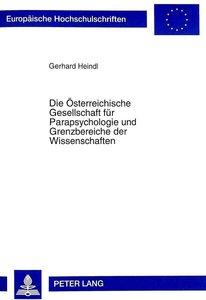 Die Österreichische Gesellschaft für Parapsychologie und Grenzbe