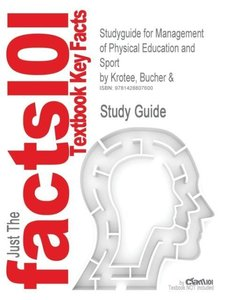 Studyguide for Management of Physical Education and Sport by Kro