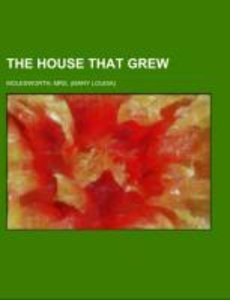 The House That Grew